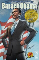 IDW Publishing's Presidential Material: Barack Obama Issue # 1b