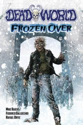 Caliber Entertainment's Deadworld: Frozen Over TPB # 1