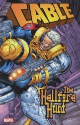 Marvel Comics's Cable: The Hellfire Hunt  TPB # 1