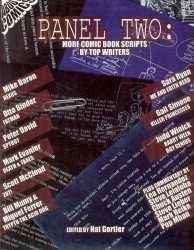 About Comics's Panel Two: More Comic Book Scripts By Top Writers TPB # 1