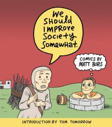 Clover Press, LLC's We Should Improve Society Somewhat TPB # 1