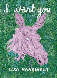 Drawn and Quarterly's I Want You Soft Cover # 1