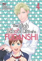 Seven Seas Entertainment's The High School Life Of A Fudanshi Soft Cover # 4