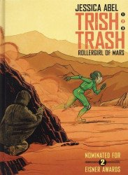 Super Genius's Trish Trash: Rollergirl of Mars Hard Cover # 2