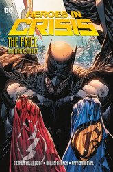 DC Comics's Heroes In Crisis: The Price And Other Tales Hard Cover # 1