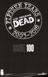 Image Comics's The Walking Dead: 15th Anniversary - Blind Bag Edition Issue # 100