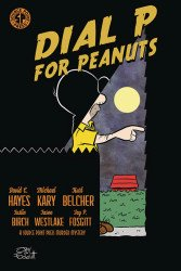 Source Point Press's Dial P For Peanuts Soft Cover # 1
