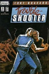 Renegade Press's Tony Bravado: Trouble Shooter Issue # 3
