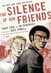 First Second Books's The Silence Of Our Friends Soft Cover # 1