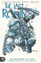 IDW Publishing's TMNT: The Last Ronin Issue # 1directors cut
