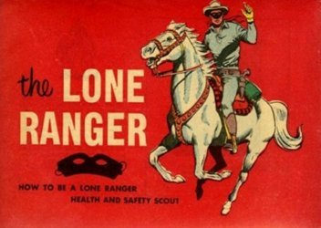 Western Printing Co.'s The Lone Ranger: How to be a Lone Ranger Health and Safety Scout Issue nn