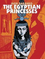 Humanoids Publishing's The Egyptian Princesses Soft Cover # 1