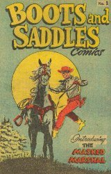 Metropolitan Printing's Boots and Saddles Comics Issue # 1