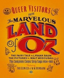 Sunday Press Books's Queer Visitors from the Marvelous Land of Oz Hard Cover # 1