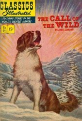 Gilberton Publications's Classics Illustrated #91: The Call of the Wild Issue # 9