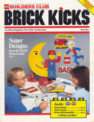 LEGO Systems's LEGO Builders Club: Brick Kicks Issue # 1