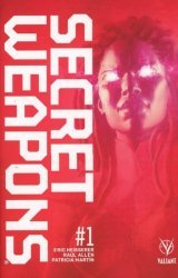 Valiant Entertainment's Secret Weapons Issue # 1 - 2nd print