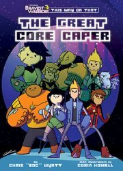 Viz Media's Bravest Warriors Great Core Caper TPB # 1
