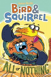 Graphix's Bird & Squirrel: All or Nothing Hard Cover # 1
