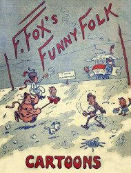 George H. Doran Company's F. Fox's Funny Folk Cartoons Hard Cover nn