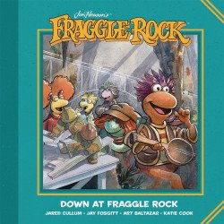 Archaia Studios Press's Jim Henson's Fraggle Rock: Down at Fraggle Rock TPB # 1