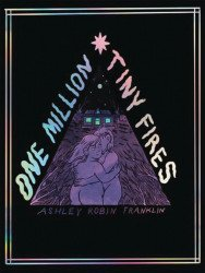 Silver Sprocket's One Million Tiny Fires Soft Cover # 1