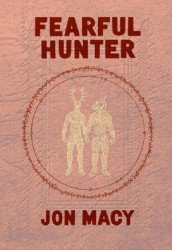 Northwest Press's Fearful Hunter Soft Cover # 1