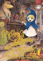Seven Seas Entertainment's Nicola: Traveling Around The Demons World Soft Cover # 1