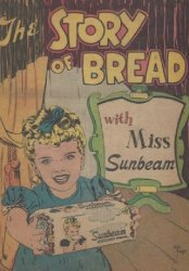 Promotional Publishing's The Story of Bread with Miss Sunbeam Issue nn