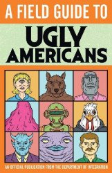 Comedy Central's A Field Guide to Ugly Americans Issue # 1