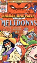 Red Robin's Herman the Heatwave vs the Meltdowns Issue # 1