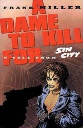 Dark Horse Comics's Frank Miller's Sin City: A Dame to Kill For TPB # 1-4th print