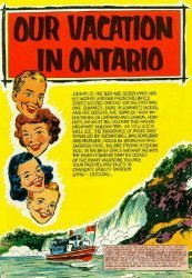 Ontario Dept. of Travel and Publicity's Our Vacation in Ontario Issue # 1