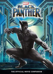 Titan Magazine 's Black Panther: The Official Movie Companion  Hard Cover # 1