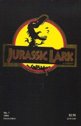 Parody Press's Jurassic Lark Issue # 1