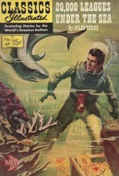 Gilberton Publications's Classics Illustrated #47: Twenty Thousand Leagues Under the Sea Issue # 7