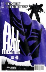 IDW Publishing's Transformers: All Hail Megatron Issue # 3b