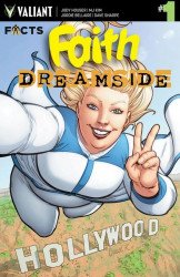 Valiant Entertainment's Faith: Dreamside Issue # 1facts