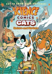 First Second Books's Science Comics: Cats - Nature And Nurture Hard Cover # 1