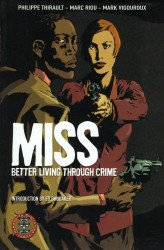 Humanoids Publishing's MISS: Better Living Through Crime TPB # 1