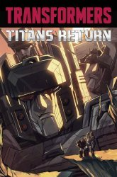 IDW Publishing's Transformers: Titans Return TPB # 1
