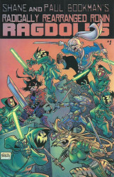 Kevin Eastman Studios's Radically Rearranged Ronin Ragdolls Issue # 1e