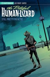 Chapter House Publishing Inc.'s The Pitiful Human-Lizard TPB # 2