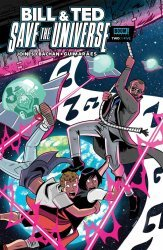 BOOM! Studios's Bill & Ted Save The Universe Issue # 2