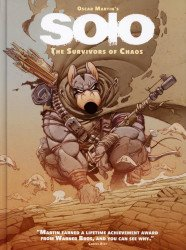Titan Comics's Oscar Martin's: Solo - The Survivors Of Chaos  Hard Cover # 1