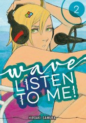 Kodansha Comics's Wave Listen To Me Soft Cover # 2