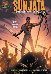 Graphic Universe's Sunjata: Warrior King of Mali Soft Cover # 1