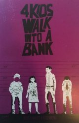 Black Mask Studios's 4 Kids Walk into a Bank Issue # 1larrys-d