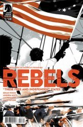 Dark Horse Comics's Rebels: These Free and Independent States Issue # 3