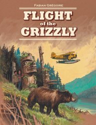 Firefly Books Ltd.'s Flight Of The Grizzly Hard Cover # 1